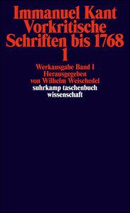 Werkausgabe in 12 Bänden 01. Vorkritische Schriften bis 1768/1