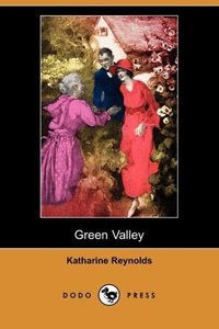Green Valley (Dodo Press)