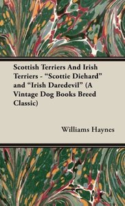 "Scottish Terriers and Irish Terriers - ""Scottie Diehard"" and ""Ir"