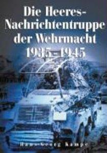 Die Heeres-Nachrichtentruppe der Wehrmacht 1935-1945