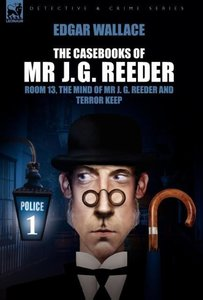 The Casebooks of MR J. G. Reeder