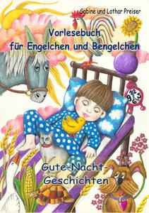 Vorlesebuch für Engelchen und Bengelchen - Gute-Nacht-Geschichte
