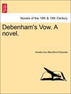 Debenham's Vow. A novel.VOL.II