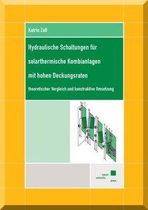Hydraulische Schaltungen für solarthermische Kombianlagen mit ho