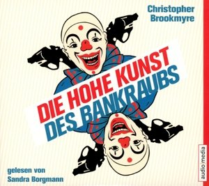 Die hohe Kunst des Bankraubs