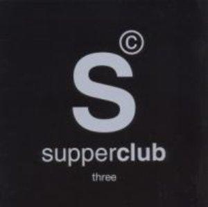 Supperclub Three