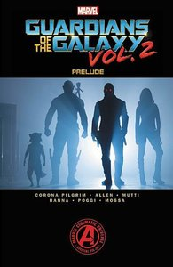 Marvel\'s Guardians of the Galaxy Vol. 2: Prelude