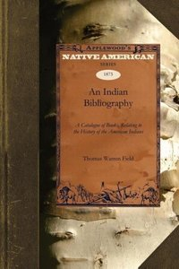 An Essay Towards an Indian Bibliography