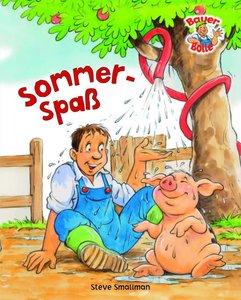 Bauer Bolle: Sommerspaß