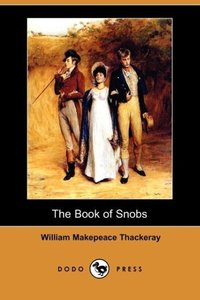 The Book of Snobs (Dodo Press)