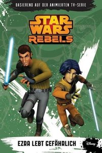 STAR WARS Rebels (Episodenroman zur TV­-Serie), Band 3