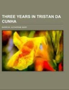 Three Years in Tristan da Cunha