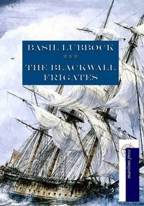The Blackwall Frigates
