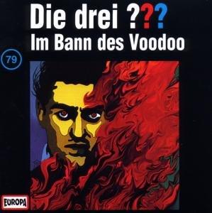 Die drei ??? 079. Im Bann des Voodoo. (drei Fragezeichen). CD