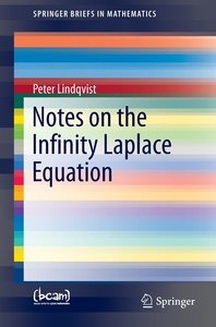 Notes on the Infinity-Laplace Equation
