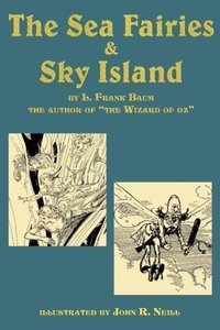 The Sea Fairies & Sky Island
