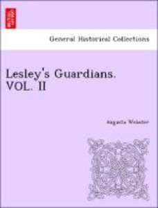 Lesley's Guardians. VOL. II