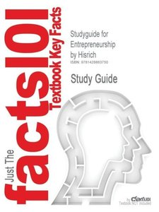 Studyguide for Entrepreneurship by Hisrich, ISBN 9780073210568