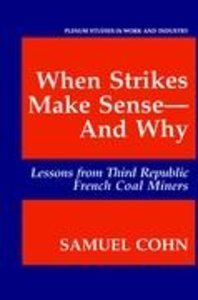 When Strikes Make Sense-And Why