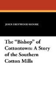 "The ""Bishop"" of Cottontown"