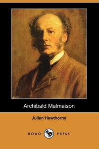 Archibald Malmaison (Dodo Press)