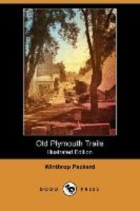 OLD PLYMOUTH TRAILS (ILLUSTRAT