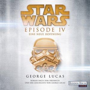 Star Wars(TM) - Episode IV - Eine neue Hoffnung