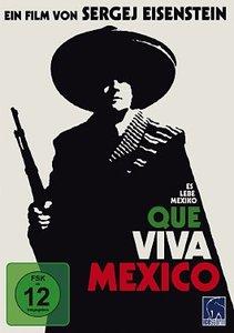 Que Viva Mexico - Es lebe Mexiko