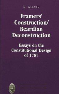 Framers\' Construction/Beardian Deconstruction