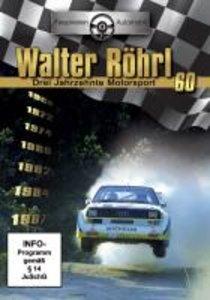Walter Röhrl - Drei Jahrzehnte Motorsport