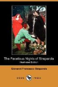 The Facetious Nights of Straparola (Illustrated Edition) (Dodo P