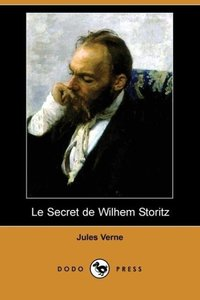 Le Secret de Wilhem Storitz (Dodo Press)
