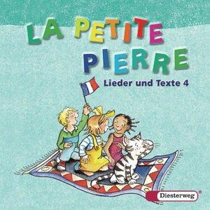 La Petite Pierre 4. CD Lieder und Texte