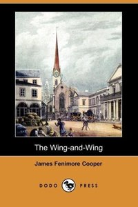 The Wing-And-Wing (Dodo Press)
