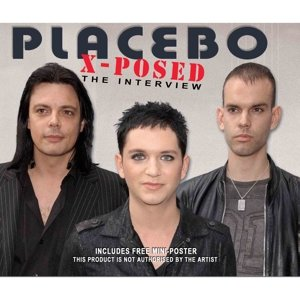 Placebo X-Posed
