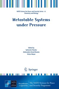 Metastable Systems under Pressure