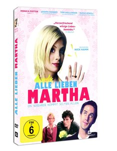 Alle lieben Martha - Ein Verehrer kommt selten allein
