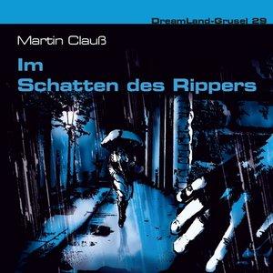 Dreamland Grusel 29-Im Schatten des Rippers