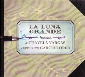 La Luna Grande-Homenaje de Chavela Vargas a Fede