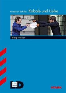Interpretationshilfe Deutsch / FRIEDRICH SCHILLER: Kabale und Li