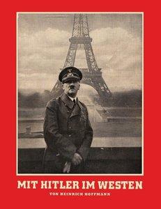 Mit Hitler Im Westen or with Hitler in the West