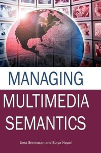 Managing Multimedia Semantics