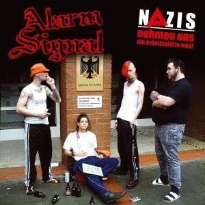 Nazis Nehmen Uns Die Arbeitsplätze Weg