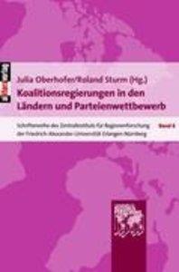 Koalitionsregierungen in den Ländern und Parteienwettbewerb