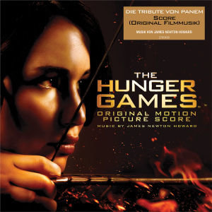 Die Tribute von Panem Score / The Hunger Games. Original Soundtr