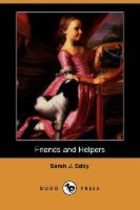 Friends and Helpers (Dodo Press)