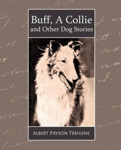Buff, a Collie and Other Dog Stories