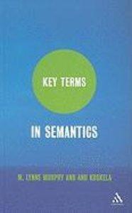 Key Terms in Semantics