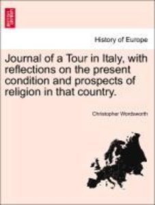 Journal of a Tour in Italy, with reflections on the present cond