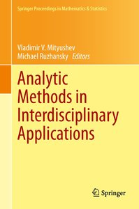 Analytic Methods in Interdisciplinary Applications